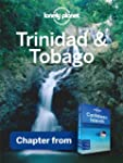 Lonely Planet Trinidad & Tobago: Chap...