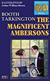 Image of The Magnificent Ambersons (illustrated by Arthur William Brown)