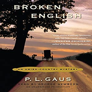 Broken English: An Amish-Country Mystery, Book 2 | [P. L. Gaus]