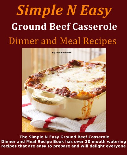 Discover the book simple n easy ground beef casserole for Quick meals to make with ground beef