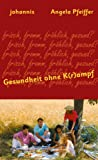 img - for Gesundheit ohne K(r)ampf book / textbook / text book
