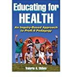 img - for [(Educating for Health)] [Author: Valerie A. Ubbes] published on (April, 2008) book / textbook / text book