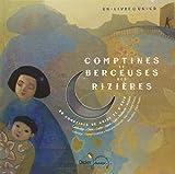 Comptines et berceuses des rizi�res (1CD audio)