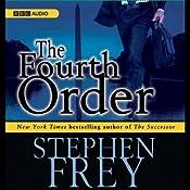 The Fourth Order | [Stephen Frey]