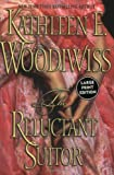 The Reluctant Suitor (0060533307) by Woodiwiss, Kathleen E.