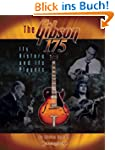 "The ""Gibson 175"": It's History and It..."