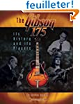 The Gibson 175: Its History and Its P...