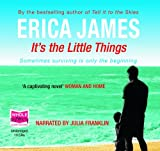 Erica James It's the Little Things (unabridged audio book)