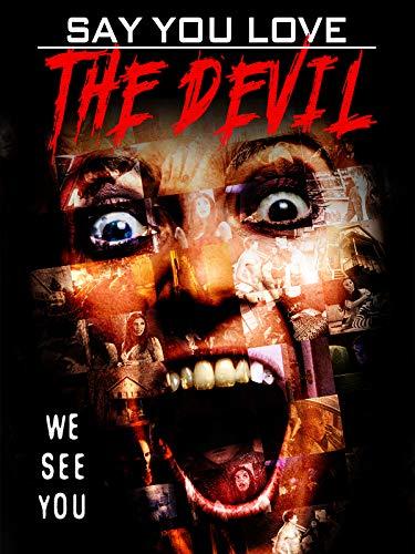 Say You Love The Devil