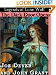 The Dark Door Opens (Legends of Lone...