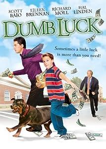 Dumb Luck