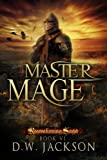 Master Mage (Reawakening Saga Book 6)