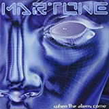 When the Aliens Come by Martone
