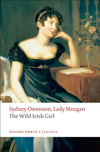 The Wild Irish Girl: A National Tale (Oxford World's...