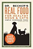 img - for Dr. Becker's Real Food for Healthy Dogs and Cats: Simple Homemade Food Paperback June 20, 2011 book / textbook / text book
