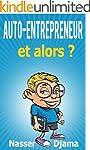 Auto-Entrepreneur et alors ?: Le guid...