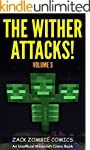The Wither Attacks!: The Ultimate Min...