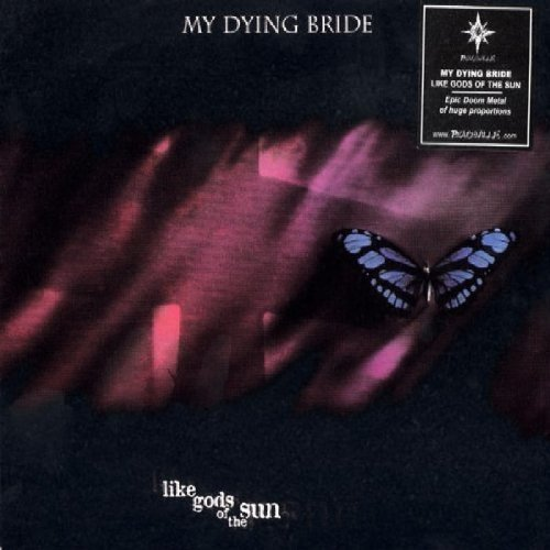 Like Gods Of The Sun by MY DYING BRIDE (2003-05-03)