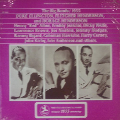 The Big Bands - 1933: Duke Ellington, Fletcher Henderson and Horace Henderson by Duke Ellington / Fletcher Henderson / Horace Henderson