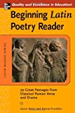 Beginning Latin Poetry Reader: 70 Passages from Classical Roman Verse and Drama (Latin Reader Series) (0071458859) by Betts, Gavin
