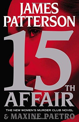 15th Affair (Women's Murder Club) ISBN-13 9780316407076