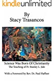 Science Was Born of Christianity: The Teaching of Fr. Stanley L. Jaki (English Edition)