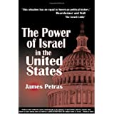 The Power of Israel in the United States ~ James F. Petras