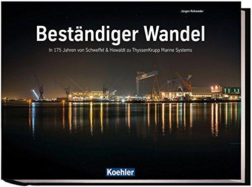 bestandiger-wandel-in-175-jahren-von-schweffel-howaldt-zu-thyssenkrupp-marine-systems