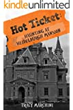 Haunting At Heidelburgh Mansion (A Hot Ticket Short Story)