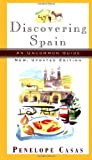 img - for By Penelope Casas Discovering Spain: An Uncommon Guide (New, Updated Edition) (Updated) [Paperback] book / textbook / text book