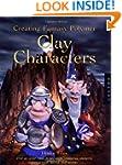 Creating Fantasy Polymer Clay Charact...