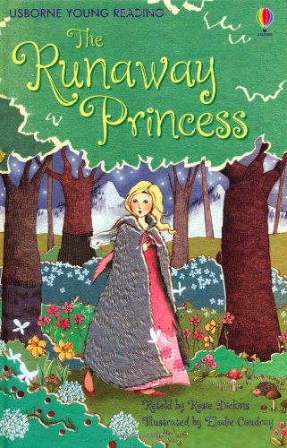 The Runaway Princess (Young Reading Series One)