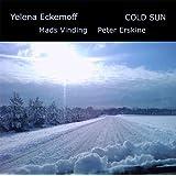 Cold Sun ~ Yelena Eckemoff