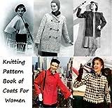 Libro patrón de abrigos de punto para las mujeres (Spanish Edition)