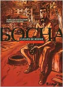 Clichés de Bosnie: (Bosanska slika): 9782754806992: Amazon.com