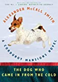The Dog Who Came in from the Cold: A Corduroy Mansions Novel (2)