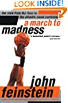 A March to Madness: A View from the F...