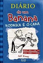 Diário de um Banana: Rodrick é o cara