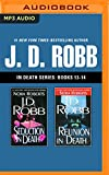 J. D. Robb - In Death Series: Books 13-14: Seduction in Death, Reunion in Death