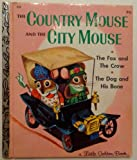 The Country Mouse and the City Mouse (0307602281) by Scarry, Patricia M.