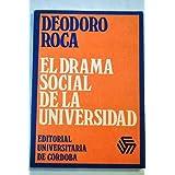 El drama social de la universidad