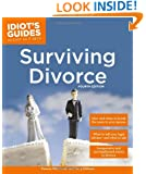 Idiot's Guides: Surviving Divorce, Fourth Edition