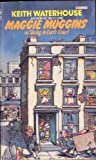 Maggie Muggins (0552120634) by Keith Waterhouse