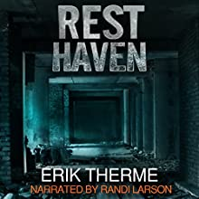 Resthaven Audiobook by Erik Therme Narrated by Randi Larson