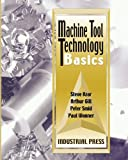 img - for Machine Tool Technology Basics book / textbook / text book