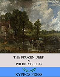 The Frozen Deep by Charles Dickens ebook deal