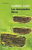 img - for Los demasiados libros (Spanish Edition) book / textbook / text book