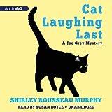 Cat Laughing Last: The Joe Grey Mysteries, Book 7