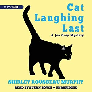 Cat Laughing Last: The Joe Grey Mysteries, Book 7 | [Shirley Rousseau Murphy]