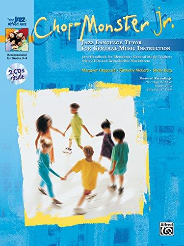 Chop-Monster Jr.: Book & 2 CDs (Teach Jazz: Alfred Jazz) PDF